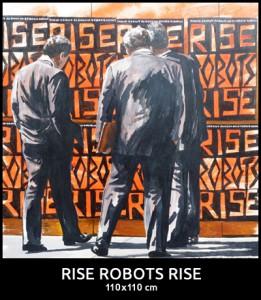 Rise Robots Rise 400px